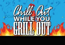 Chill, Grill, & Groove